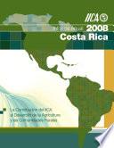 Informe Anual 2008: La Contribucion del IICA al Desarrollo de la Agricultura y las Comunidades Rurales en Costa Rica