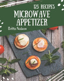 123 Microwave Appetizer Recipes