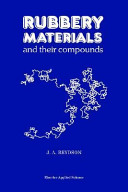 Rubbery Materials and their Compounds