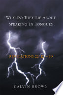 Why Do They Lie About Speaking In Tongues