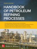 Handbook of Petroleum Refining Processes, Fourth Edition Pdf/ePub eBook
