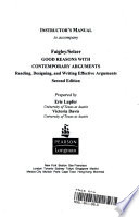 Instructor's Manual to Accompany Faigley/Selzer Good Reasons with Contemporary Arguments