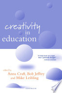 """Creativity in Education"" by Anna Craft, Bob Jeffrey, Mike Leibling"
