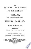 The Deep Sea and Coast Fisheries of Ireland