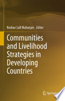 Communities and Livelihood Strategies in Developing Countries Book