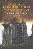 Power Plant Construction Management  2nd Edition