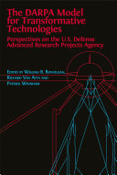 Pdf The DARPA Model for Transformative Technologies: Perspectives on the U.S. Defense Advanced Research Projects Agency Telecharger