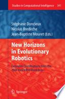 New Horizons in Evolutionary Robotics
