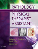 Pathology for the Physical Therapist Assistant   E Book Book