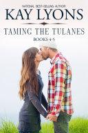 Taming The Tulanes Boxset Books 4-5 [Pdf/ePub] eBook