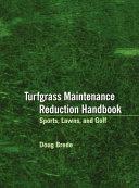 Turfgrass Maintenance Reduction Handbook