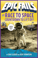 Pdf The Race to Space: Countdown to Liftoff (Epic Fails #2)
