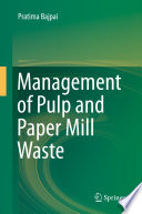 Management of Pulp and Paper Mill Waste