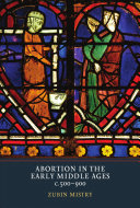 Abortion in the Early Middle Ages, C. 500-900