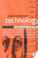 User Centered Technology