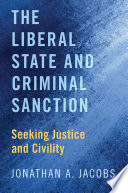 The Liberal State And Criminal Sanction