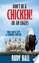 Don t be a Chicken   Be an Eagle