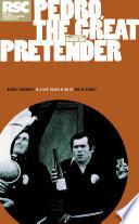 Pedro  the Great Pretender
