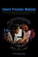 Toward Precision Medicine: