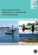 Social And Economic Dimensions Of Carrageenan Seaweed Farming Book PDF
