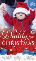 A Daddy For Christmas  Yuletide Baby Surprise   Maybe This Christmas       The Sheriff s Doorstep Baby