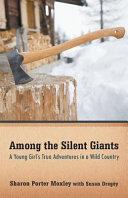 Among the Silent Giants Book