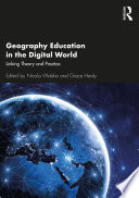 Geography Education in the Digital World