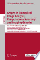Graphs in Biomedical Image Analysis  Computational Anatomy and Imaging Genetics