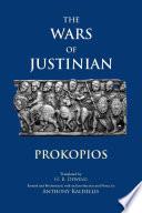 """The Wars of Justinian"" by Prokopios, H. B. Dewing, Anthony Kaldellis, Ian Mladjov"