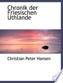 Chronik Der Friesischen Uthlande