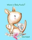 Where is Baby Koala