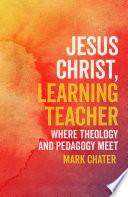 Jesus Christ Learning Teacher