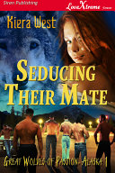 Pdf Seducing Their Mate [Great Wolves of Passion, Alaska 1] Telecharger