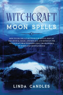Pdf Witchcraft Moon Spells