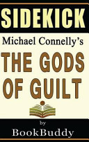 The Gods of Guilt  Lincoln Lawyer  by Michael Connelly   Sidekick