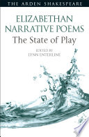 Elizabethan Narrative Poems  The State of Play
