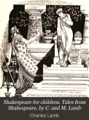 Shakespeare for children  Tales from Shakespeare  by C  and M  Lamb