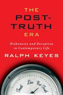 The Post-Truth Era