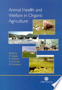 Animal Health And Welfare In Organic Agriculture Book PDF