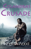 Colandra's Crusade - Angels and Demons Collide Book