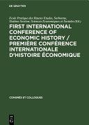 Pdf First International Conference of Economic History / Première Conférence internationale d'histoire économique Telecharger