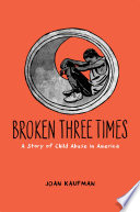 Broken Three Times