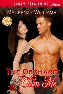 The Orchard: Claim Me [The Orchard] Pdf/ePub eBook
