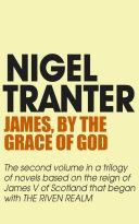 James, By the Grace of God [Pdf/ePub] eBook