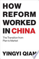 How Reform Worked in China
