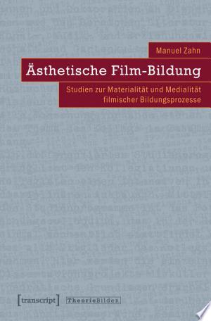 Download Ästhetische Film-Bildung Free PDF Books - Free PDF