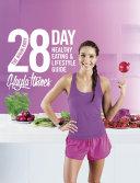 The Bikini Body 28-Day Healthy Eating & Lifestyle Guide