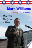 Mark Williams  Taking Back America One Tea Party at a Time