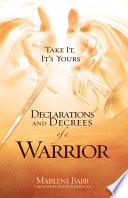 """Declarations and Decrees of a Warrior"" by Marlene Babb"
