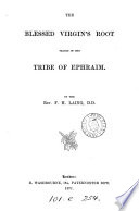 The Blessed Virgin's Root Traced in the Tribe of Ephraim Pdf/ePub eBook